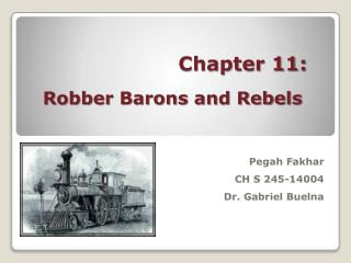 Chapter 11: Robber Barons and Rebels