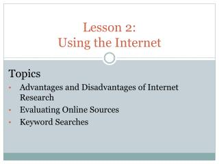 Lesson 2:  Using the Internet