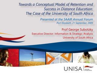 Towards a Conceptual Model of Retention and Success in Distance Education:  The Case of the University of South Africa P