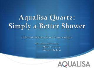 Aqualisa Quartz:  Simply a Better Shower