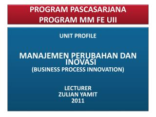 PROGRAM PASCASARJANA  PROGRAM MM FE UII