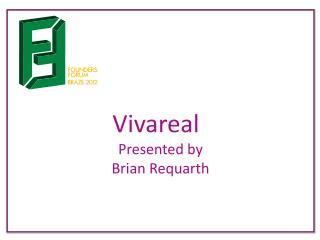 Vivareal Presented by  Brian  Requarth
