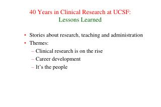 40 Years in Clinical Research at UCSF: Lessons Learned