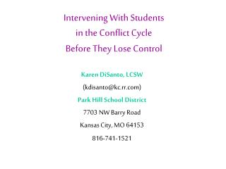 Intervening With Students  in the Conflict Cycle  Before They Lose Control