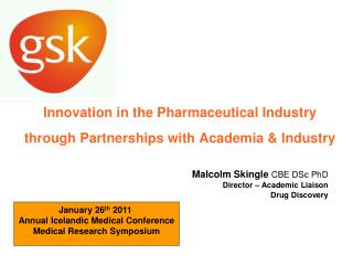 Innovation in the Pharmaceutical Industry through Partnerships with Academia & Industry