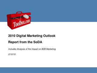 Includes Analysis of the Impact on B2B Marketing 2/10/10