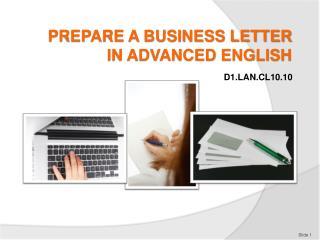 PREPARE A BUSINESS LETTER IN ADVANCED ENGLISH