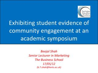 Exhibiting student evidence of community engagement at an academic symposium