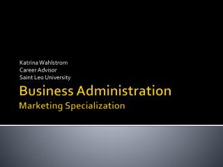 Business Administration Marketing Specialization