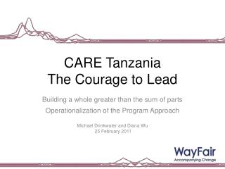 CARE Tanzania The  Courage to Lead