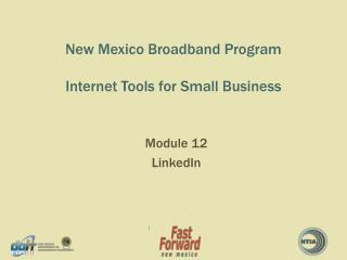 New Mexico Broadband Program Internet Tools for Small Business