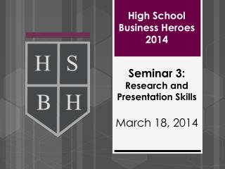 High School Business Heroes 2014