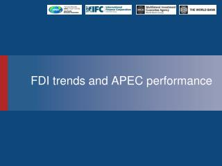 FDI trends and APEC performance