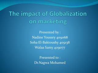 The impact of Globalization on marketing