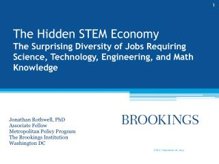 The Hidden STEM Economy  The  Surprising Diversity of Jobs Requiring Science, Technology, Engineering, and Math Knowledg