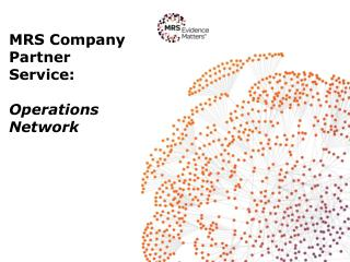 MRS Company Partner Service : Operations Network