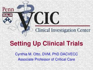 Setting Up Clinical Trials