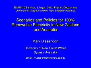 Mark Diesendorf University of New South Wales Sydney, Australia Email :  m.diesendorf@unsw.edu.au