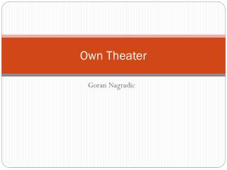 Own Theater