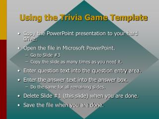 Using the Trivia Game Template