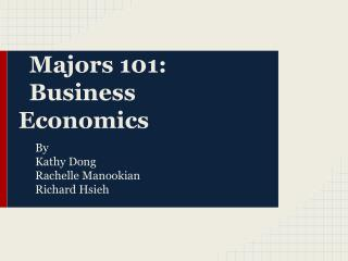 Majors 101:  Business Economics