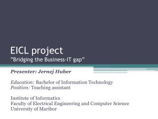 "EICL project ""Bridging the Business-IT gap"""