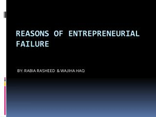 REASONS OF ENTREPRENEURIAL FAILURE