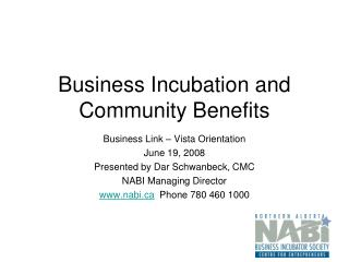 Business Incubation and Community Benefits