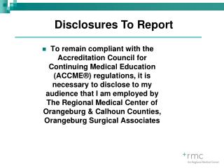 Disclosures To Report