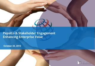 PepsiCo  & Stakeholder Engagement  Enhancing Enterprise Value