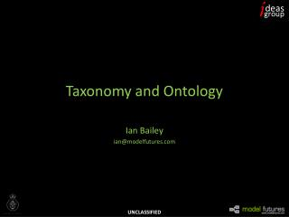 Taxonomy and Ontology