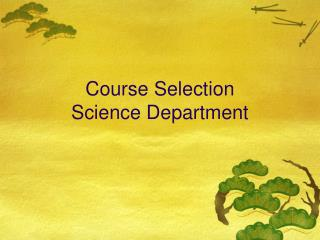 Course Selection Science Department