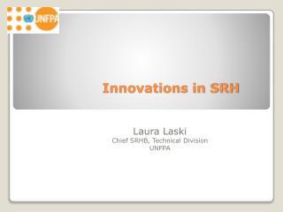 Innovations in SRH