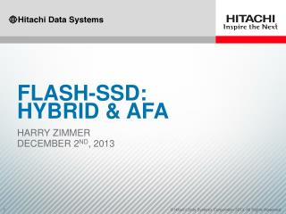 FLASh -SSD: Hybrid & AFA