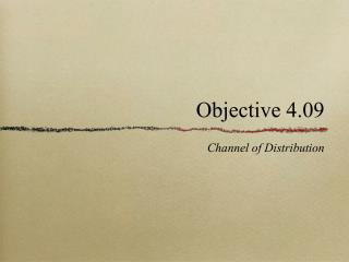 Objective 4.09