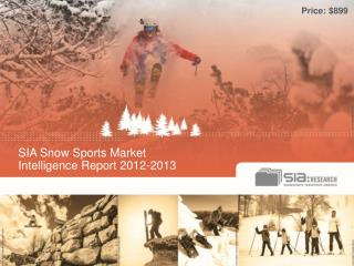 SIA Snow Sports Market  Intelligence Report 2012-2013