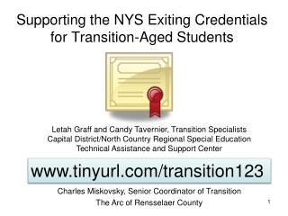 Supporting the NYS Exiting Credentials for Transition-Aged Students