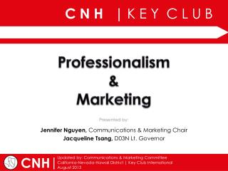 Professionalism  &  Marketing