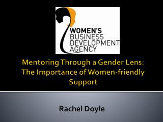 Mentoring Through a Gender Lens: The Importance of Women-friendly Support