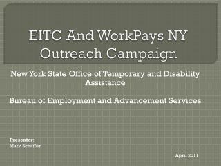 EITC And  WorkPays  NY Outreach Campaign