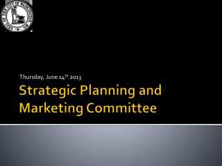 Strategic Planning and Marketing Committee