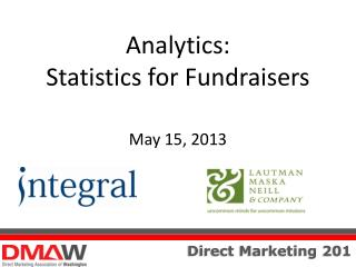 Analytics:  Statistics for Fundraisers May 15, 2013