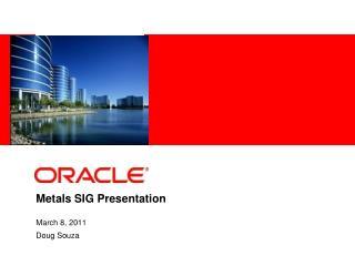 Metals SIG Presentation