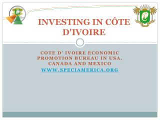 INVESTING  IN CÔTE  D'IVOIRE