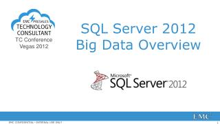 SQL Server 2012 Big Data Overview