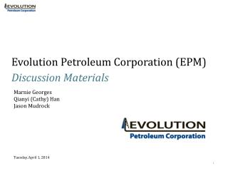 Evolution Petroleum Corporation (EPM)