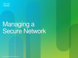 Managing a  Secure Network