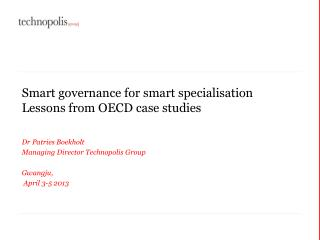 Smart governance for smart  specialisation Lessons from OECD case studies