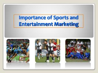 Importance of Sports and Entertainment Marketing