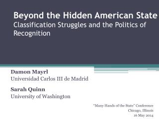 Beyond the Hidden American State Classification Struggles and the Politics of Recognition